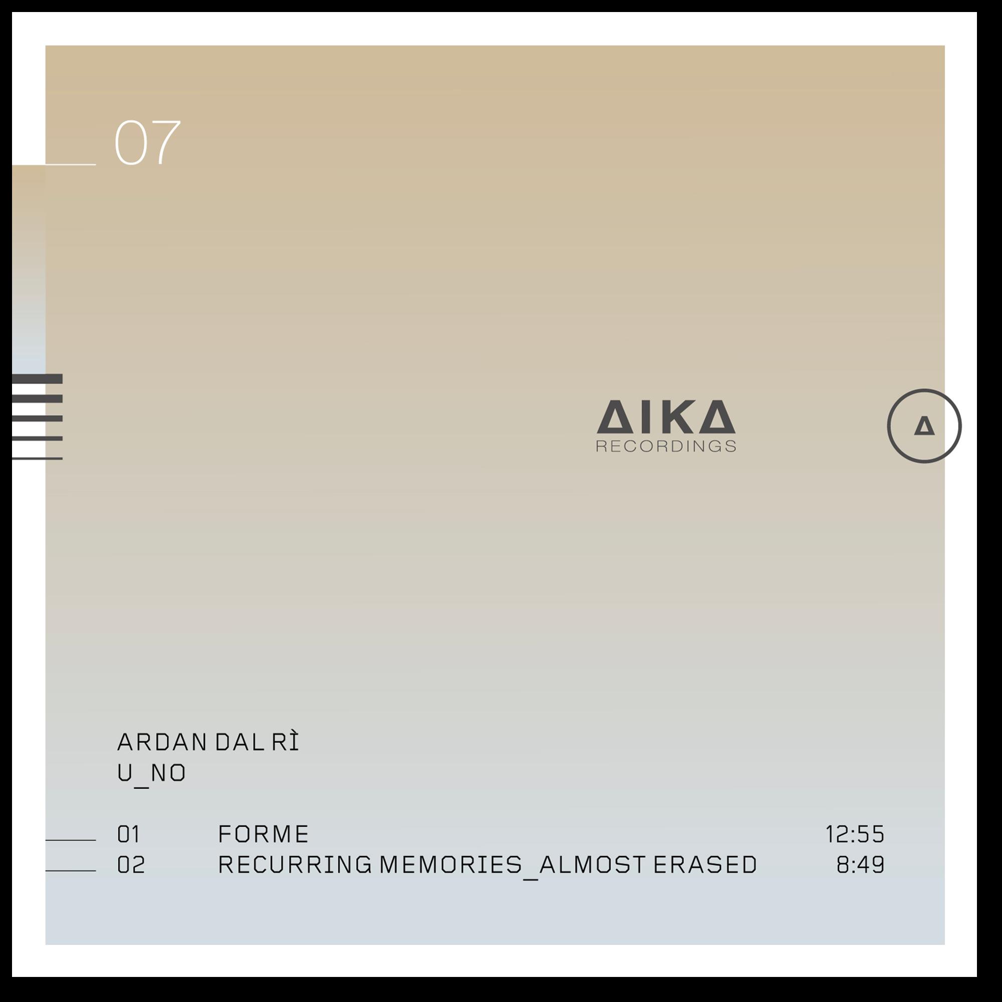 Ardan Dal Rì U_no AIKA Recordings